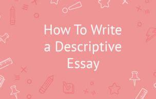 How to Write a Descriptive Essay about My Room - Custom